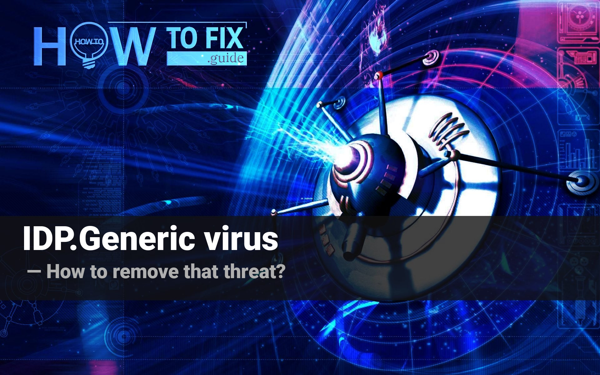 The IDP.Generic Virus: What It Is and How to Remove It?
