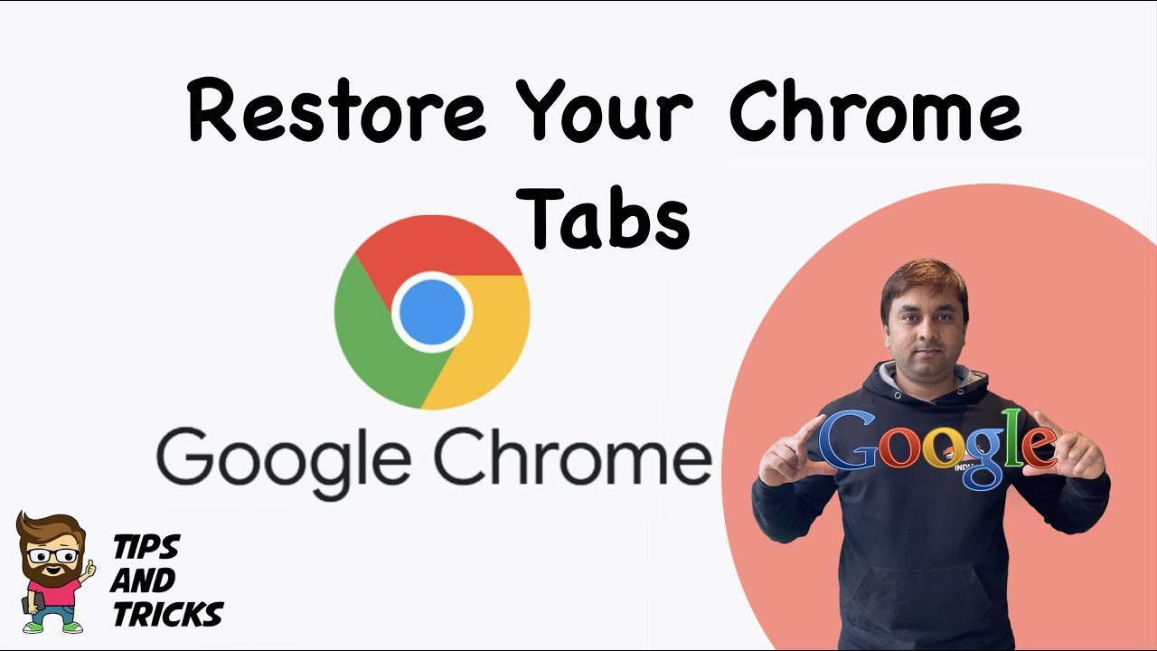 How to Restore Chrome Tabs: Restore Last Session and Pages
