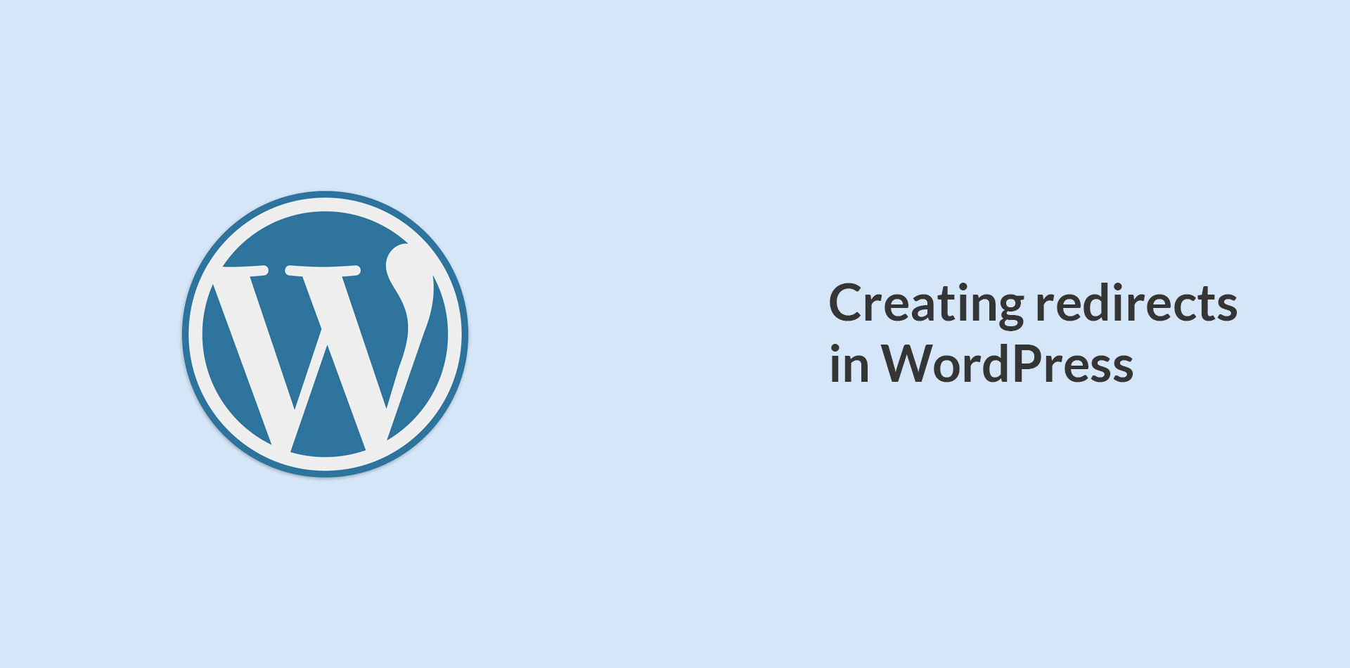 HOW TO CREATE REDIRECTIONS IN WORDPRESS