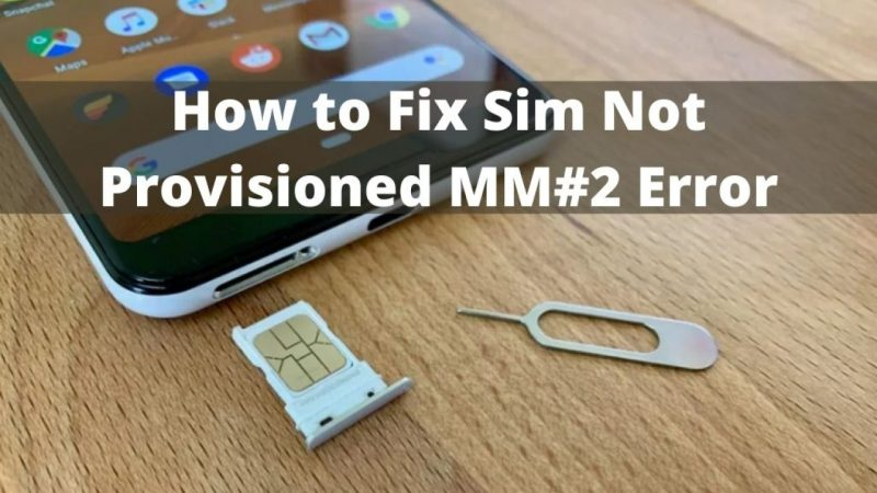 How to solve sim not provisioned mm#2?