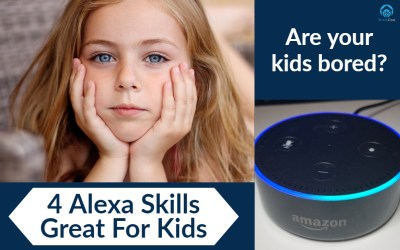 Alexa Skills Great for Kids