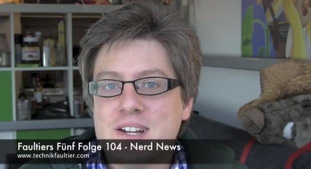 Faultiers Fünf Folge 104 - Nerd News