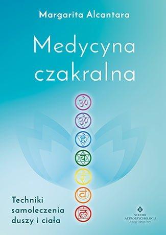 medycyna czakralna - Medycyna czakralna