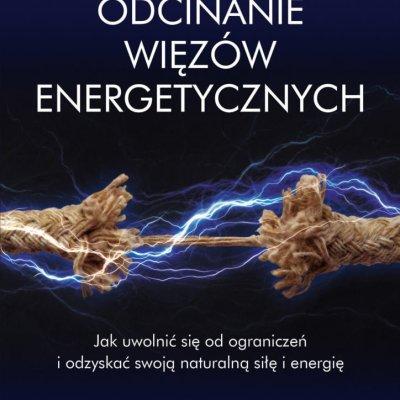 odcinanie więzow energetycznych
