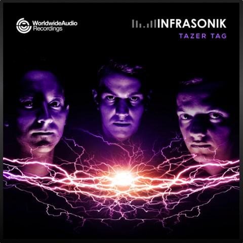 Infrasonik - Tazer Tag EP
