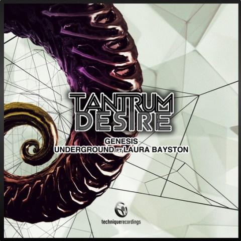 Tantrum Desire - Genesis / Underground Feat Laura Boutique