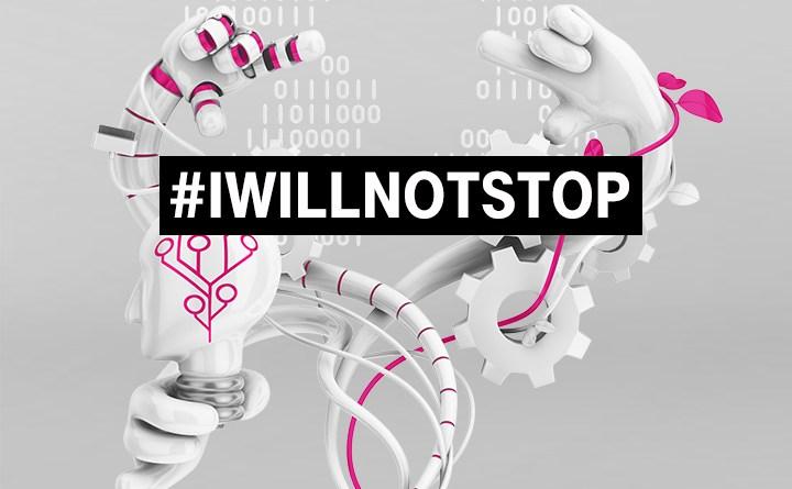 #IWILLNOTSTOP