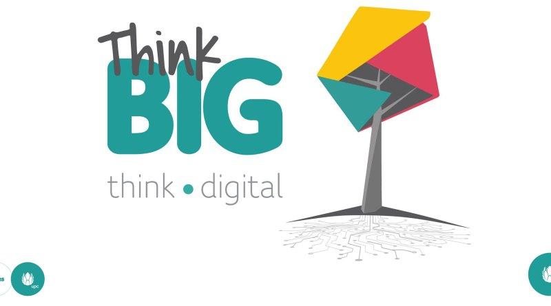 Think Big: Think Digital