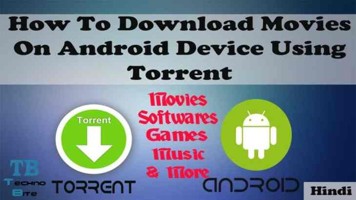 how to download movies on android device using torrent