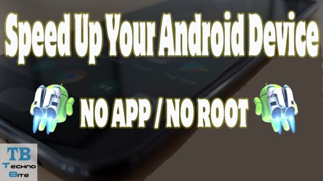 speed up your android device without root