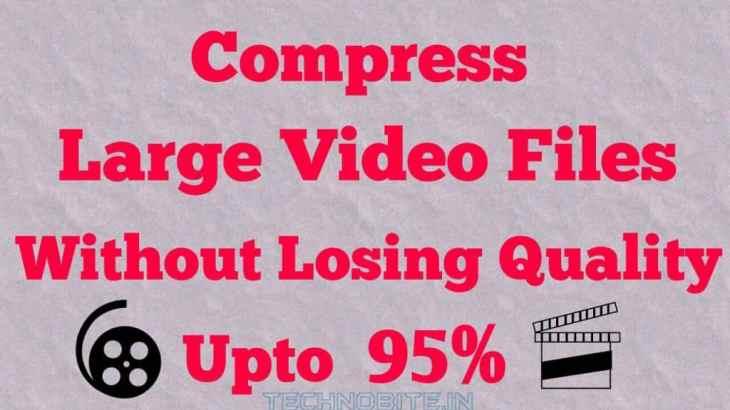 compress large video files - techno bite