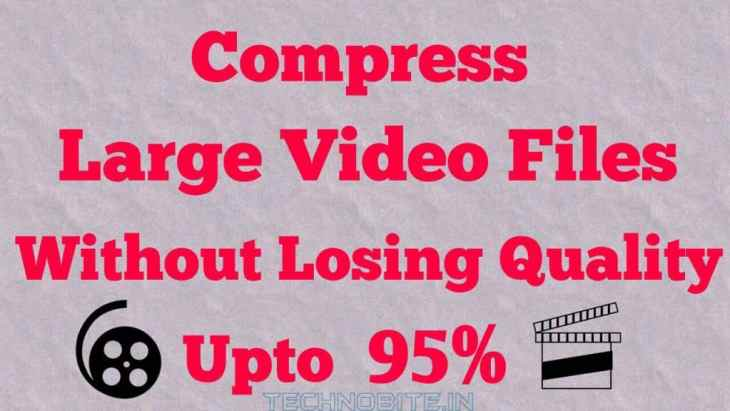 Compress Large Video Files Featured Image - Techno Bite