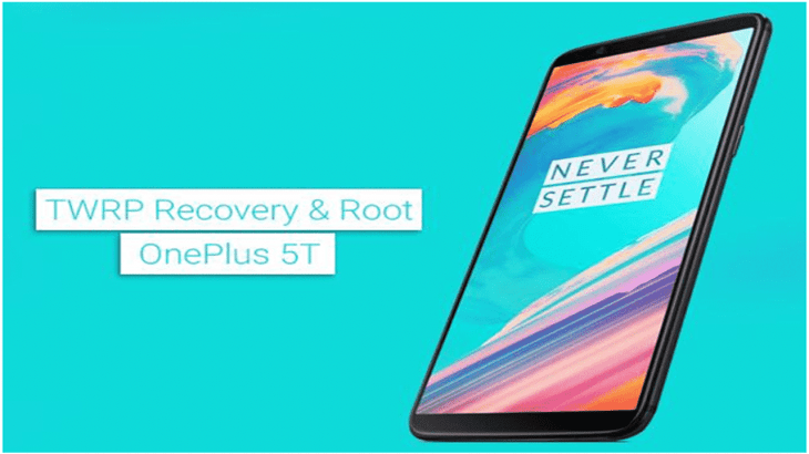 Install TWRP Recovery and Root OnePlus 5T