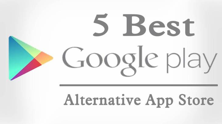 best alternative app store of google play store