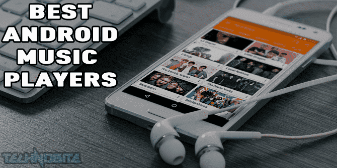 Best Offline Music Player Apps for Android