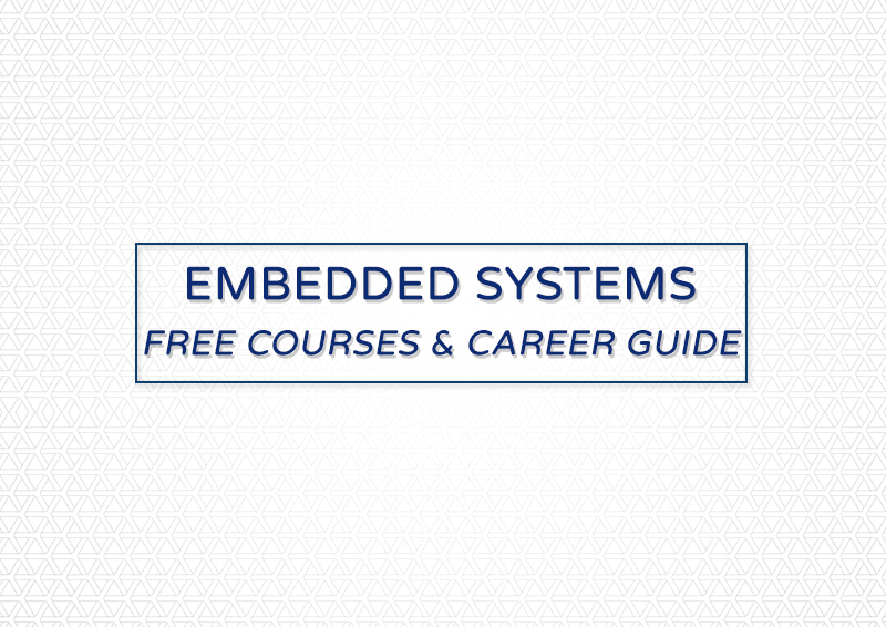 embedded systems career guide and free courses