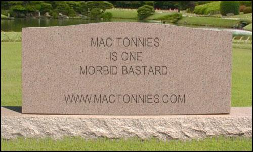 mac tonnies morbid tombstone