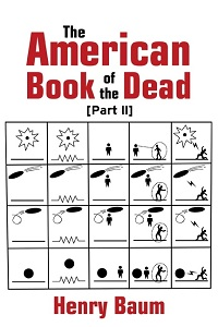 The American Book of the Dead, part II