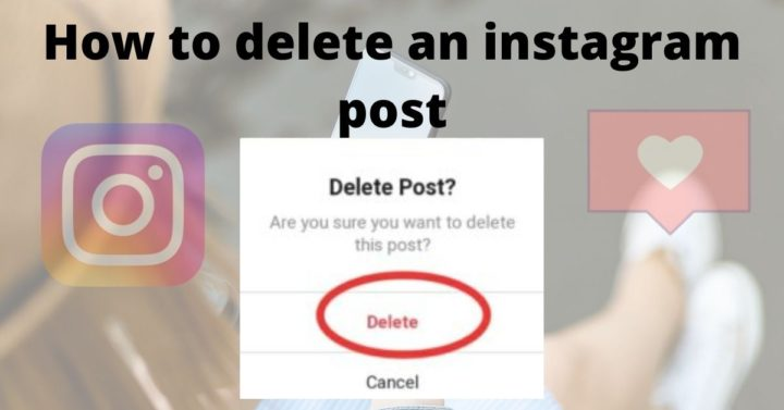 How to delete an instagram post 4 e1599231507631