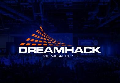 DreamHack arrives in Mumbai this December 2018