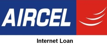 aircel Internet Loan