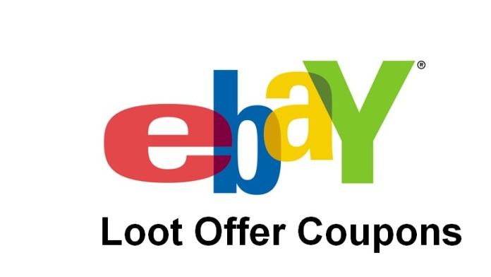 ebay loot offers and coupon code