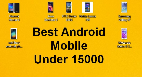 top best android mobile under 15000