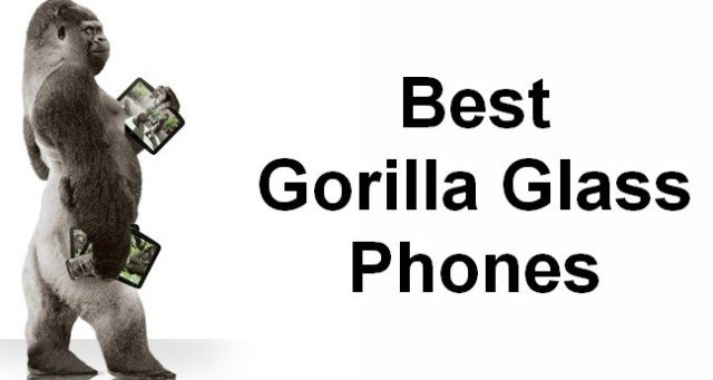 best gorilla glass phones