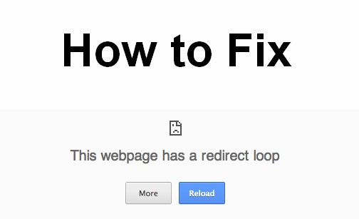 how to fix this webpage has a redirect loop