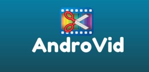 AndroVid Video Editor App