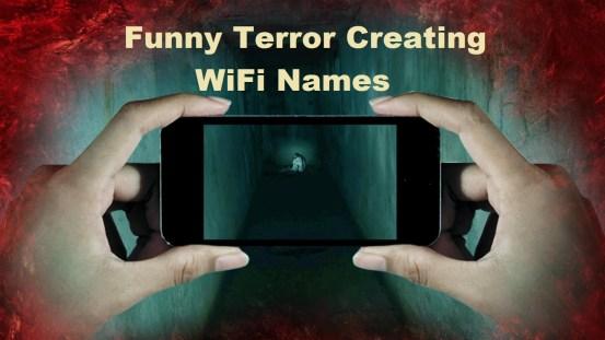 funny terror creating WiFi names