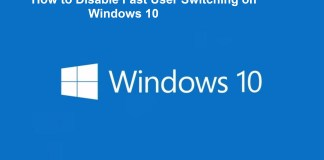 How to Disable Fast User Switching on Windows 10