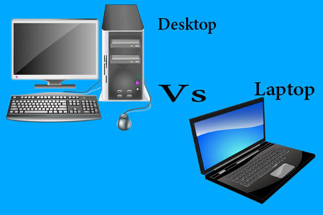 Difference Between Laptop and Desktop
