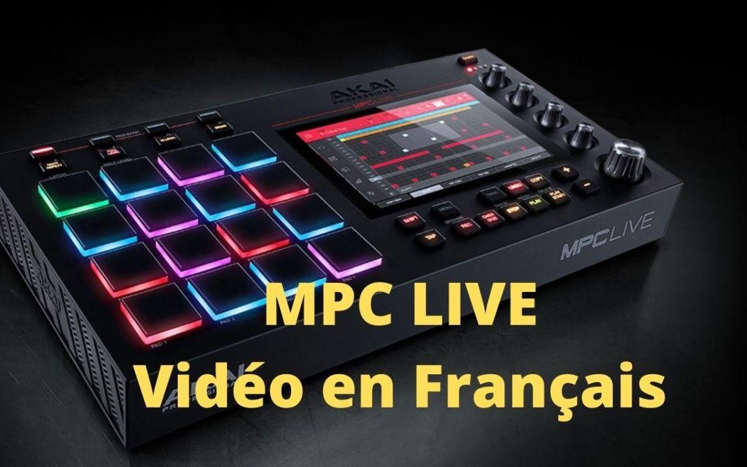MPC LIVE Review (présentation) en français