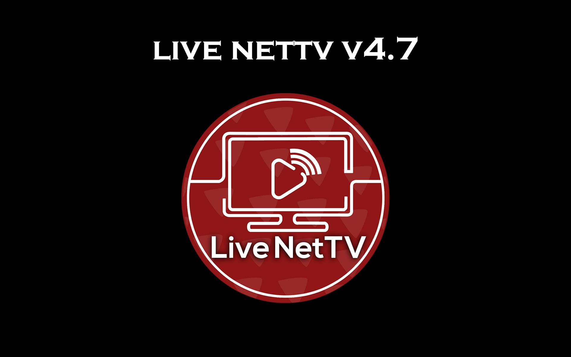 live nettv apk 4.7 download