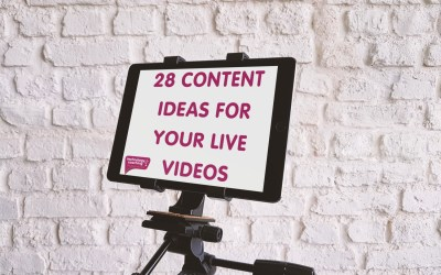 28 Content Ideas For Your Live Videos