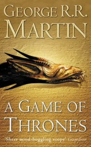 A Game of Thrones (Song of Ice & Fire, #1)