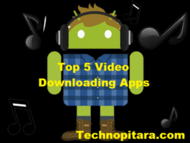 Top 5 Video Downloading Apps