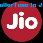 How To Activate CallerTune In Your Jio SIM For Free Of Cost