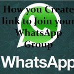 How you Create link to Join your WhatsApp Group
