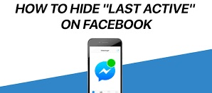 How To Hide Last Seen on Facebook & Messanger