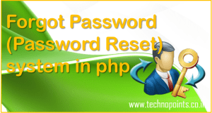 Forgot Password (Password Reset) system in php