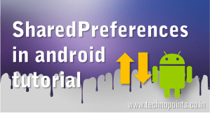 SharedPreferences in android tutorial