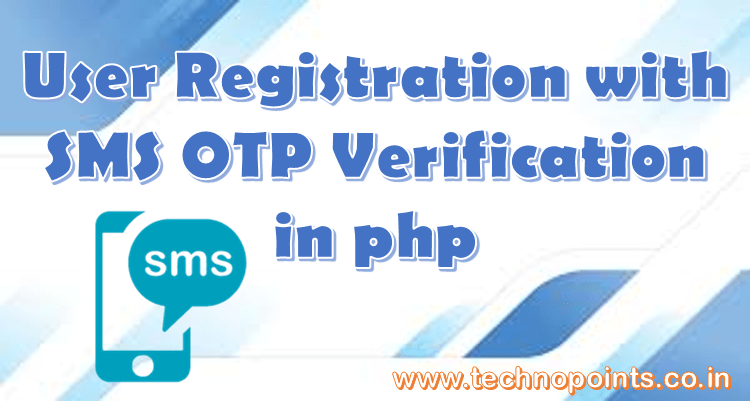 User Registration with SMS OTP verification in php