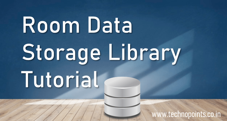 Room Persistent Data Storage Library Tutorial