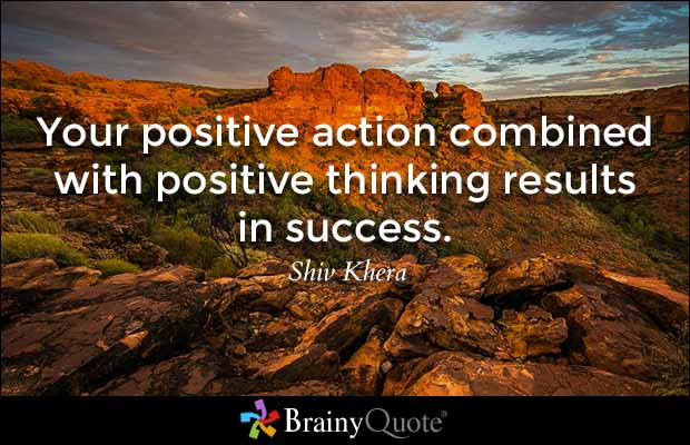 Positive Thinking & Positive Action