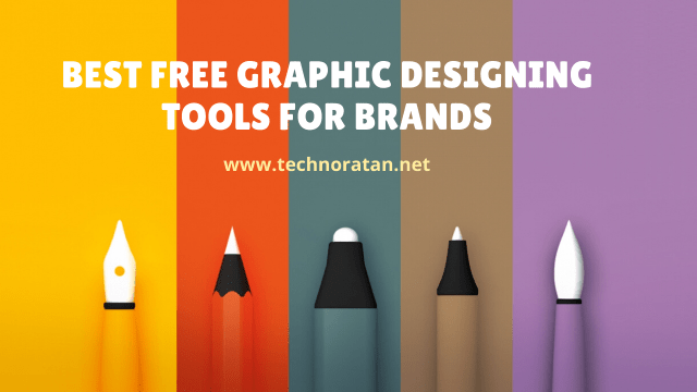 Best Free Graphic Designing Tools for Brands