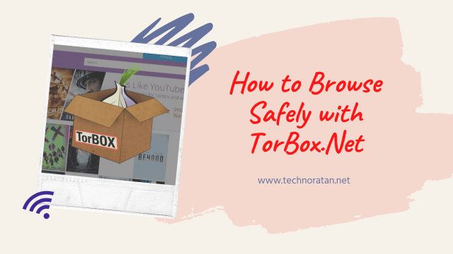 How to setup Torbox.net to browse safely & anonymously
