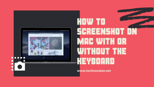 How to Screenshot on Mac with or without the Keyboard