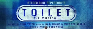 Toilet The Musical Ateneo Blue Repertory Banner